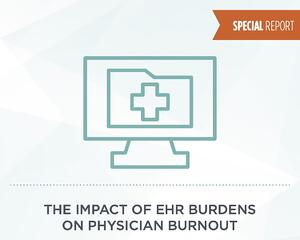 The impact of EHR burdens on physician burnout